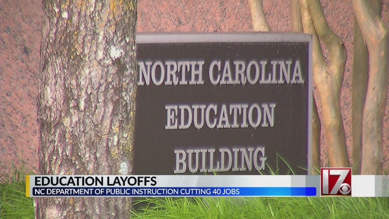 Nc Department Of Instruction Lays Off 40 Employees