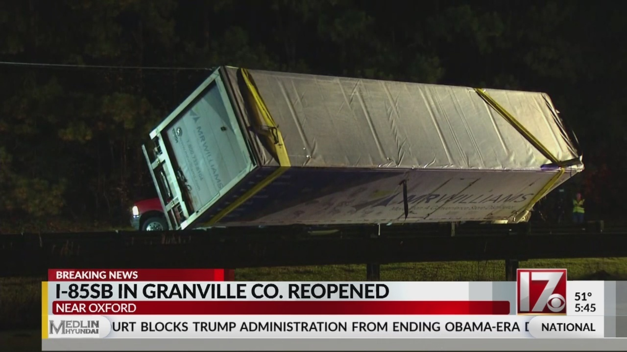 I 85 South In Granville County Reopens After Tractor Trailer Crashes