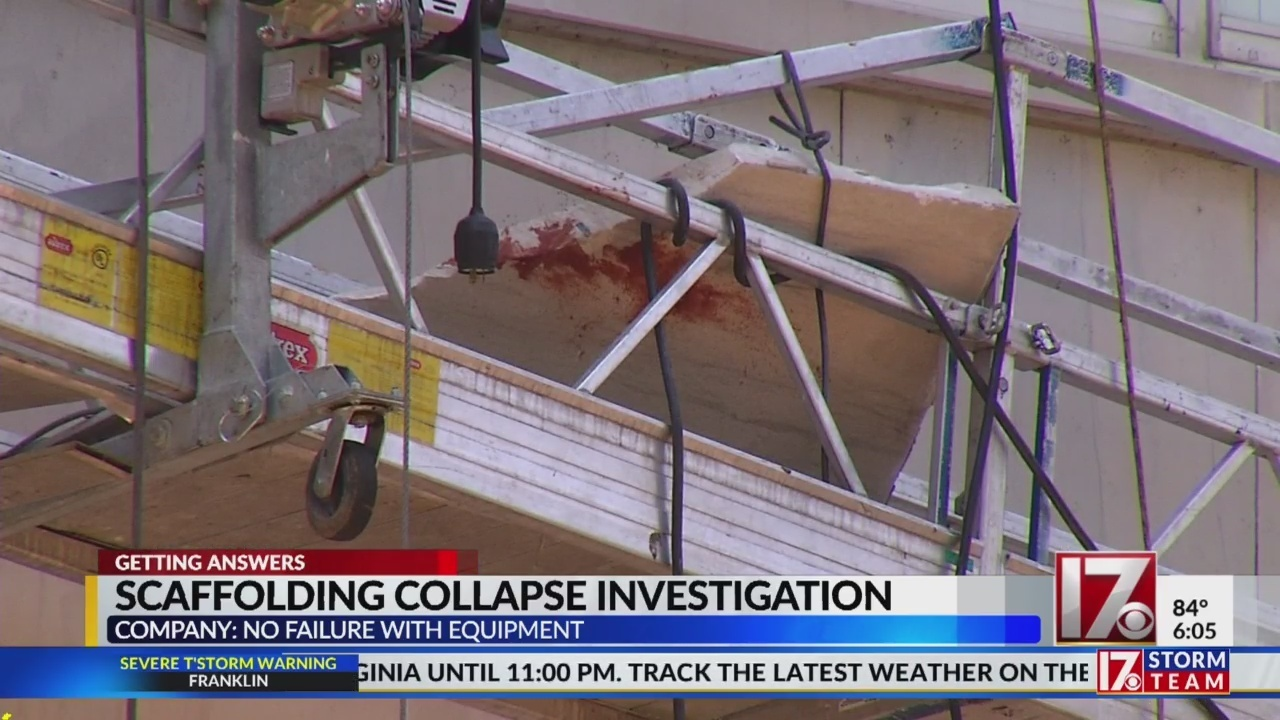 Nc Looking Into Cause Of Scaffolding Collapse That Injured 2